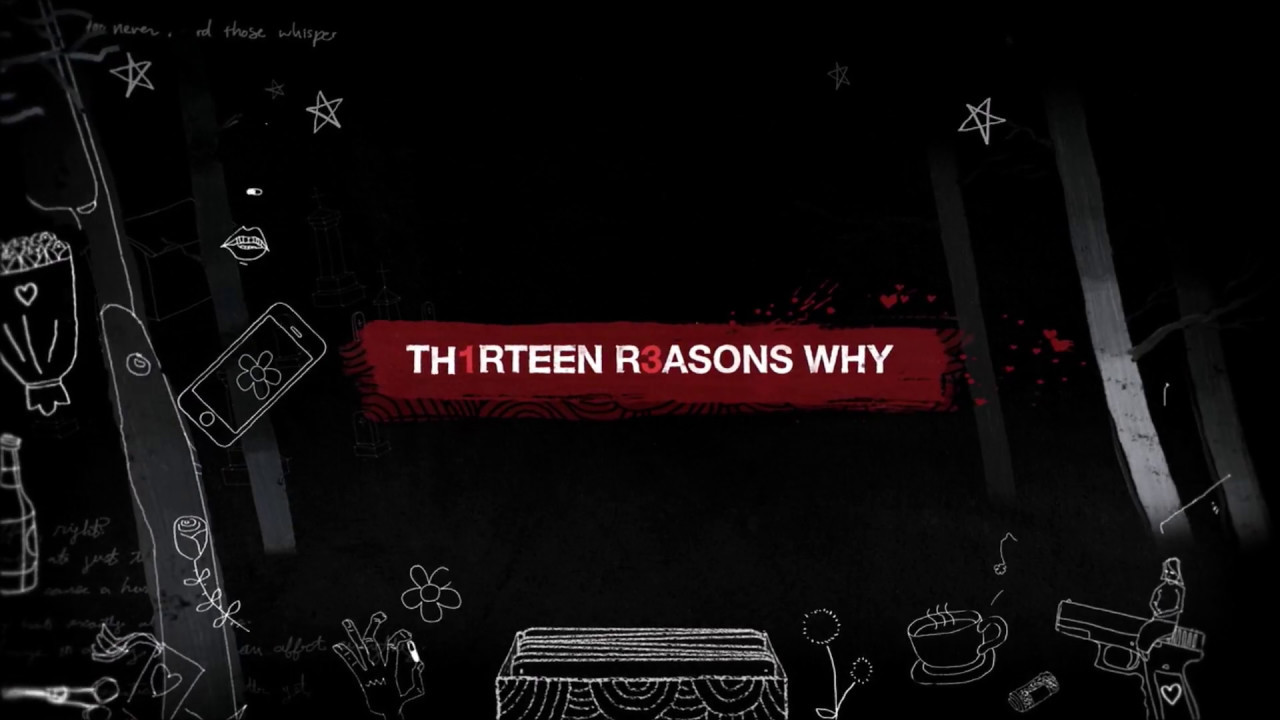 Resultado de imagem para 13 Reasons Why abertura