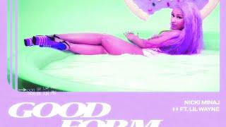 Nicki Minaj - Good Form Ft Lil Wayne Screwed & Chopped DJ DLoskii