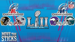 NFC & AFC Championships Preview: Who Will Make Super Bowl LII? | Move the Sticks | NFL
