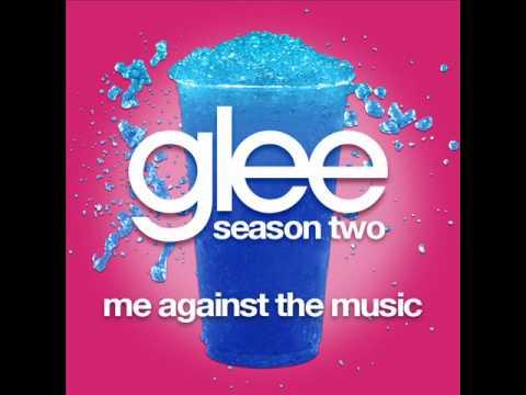Glee - Me Against The Music [LYRICS]