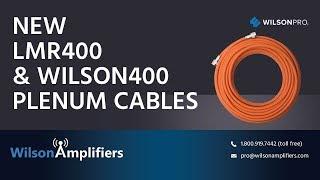LMR400 & Wilson400 Plenum Cable | WilsonAmplifiers.com