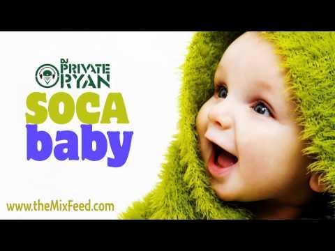 Private Ryan - Soca Baby Socareobics Edition 90s - 2012 [TRINIDAD SOCA 2012 CARNIVAL MIX]