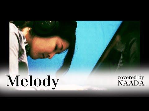 【フル/歌詞】EXILEMelody EXILEFRIDAY 第二弾 カバー/NAADA