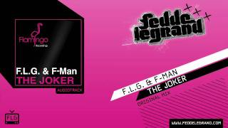 Download F.L.G. & F-MAN - The Joker MP3 song and Music Video