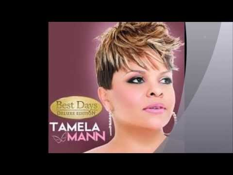 Tamela Mann - Take Me to The King - Best Days Deluxe Edition