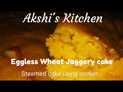 Eggless wheat jaggery cake using cooker | Steamed Cake | Recipe in Tamil