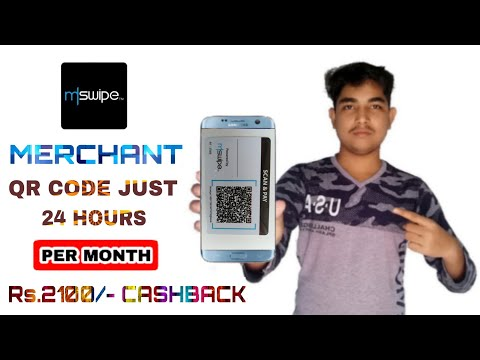 How To Make Mswipe Merchant QR Code & Get Rs.2100/- Cashback Per Month