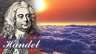 Music for Stress Relief, Classical Music for Relaxation, Instrumental Music, Handel, ♫E166