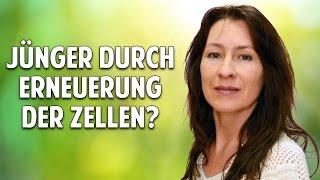 Die Kraft der Frau: Jünger durch Erneuerung der Zellen? - Lumira Weidner