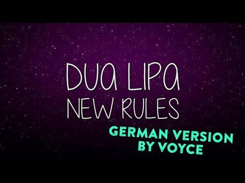 DUA LIPA  - NEW RULES (GERMAN VERSION) by Voyce