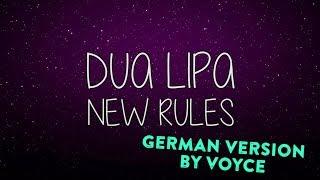 DUA LIPA  - NEW RULES (GERMAN VERSION) by Voyce