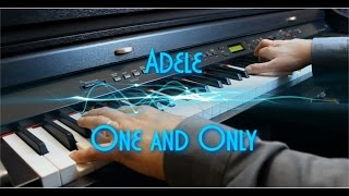 Adele - One and Only - Piano Solo - Revisited - HD