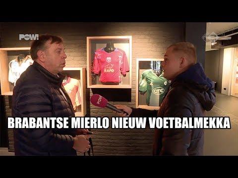 Brabantse Mierlo nieuw voetbalmekka