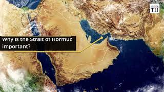 Why is the Strait of Hormuz important?