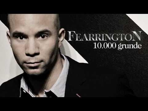 Fearrington - 10000 Grunde (Officiel Youtube version)