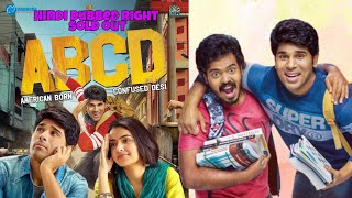 ABCD: America Born Confused Desi Full movie Hindi dubbed | Hindi Dubbing rights sold | Allu Shirish