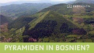 Pyramiden in Bosnien? Künstliche Strukturen und Energiephänomene - Sam Osmanagich   ExoMagazin
