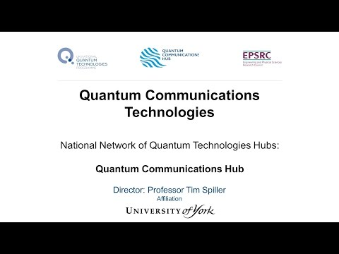 Quantum Communications Technologies.  20 April 2016. Professor Tim Spiller