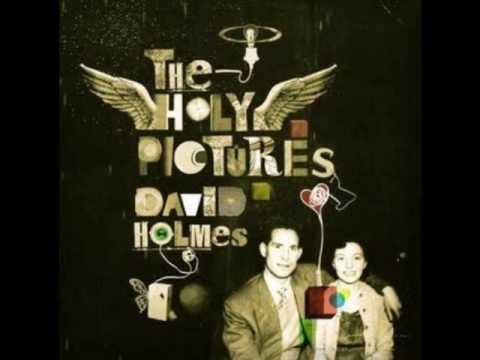 David Holmes - Holy Pictures