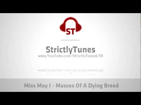 [HQ] Miss May I - Masses Of A Dying Breed