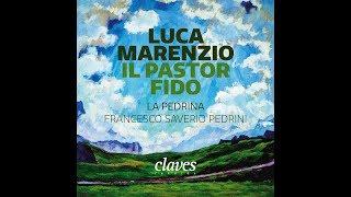 Download Mp3 Il Pastor Fido: Care Mie Selve, A Dio! / Ensemble La Pedrina, Francesco Saverio