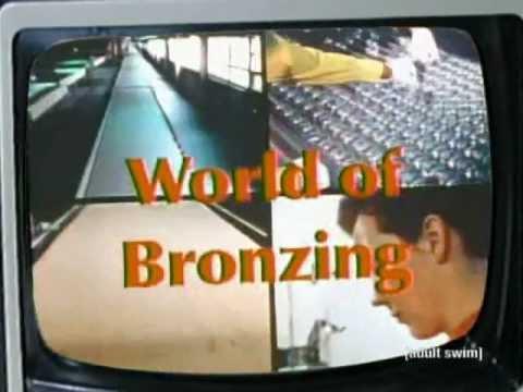 World Of Bronzing