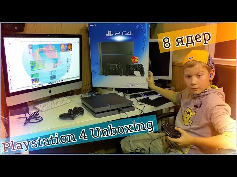 Playstation 4 Unboxing - Распаковка и подключение Консоли PS4 (unboxing rus)