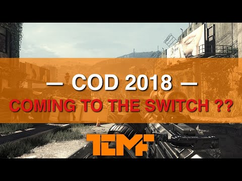 COD 2018 COMING TO NINTENDO SWITCH? ( Call of Duty Switch )