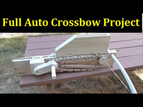 fully automatic crossbow project