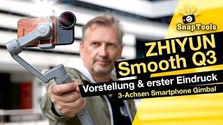 Zhiyun Smooth Q3 Smartphone Gimbal - Erstes Gimbal mit Licht - Vorstellung und erster Eindruck