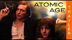 ATOMIC AGE (HD) - Offizieller deutscher Kinotrailer
