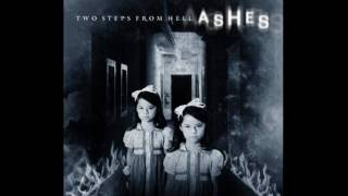Two Steps From Hell - Ashes - 11 - Exhumed