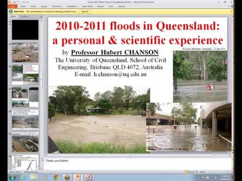 WRL Lunchtime Seminar - 2010-2011 Floods in Queensland a Personal and Scientific Experience
