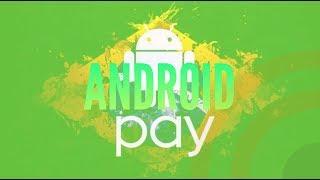 Android Pay chegou no Brasil. Confira!