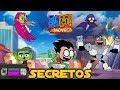 Jóvenes Titanes en Acción! La película -Secretos, referencias, easter eggs, curiosidades