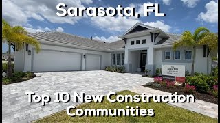 Sarasota FL - Top 10 New Construction Communities