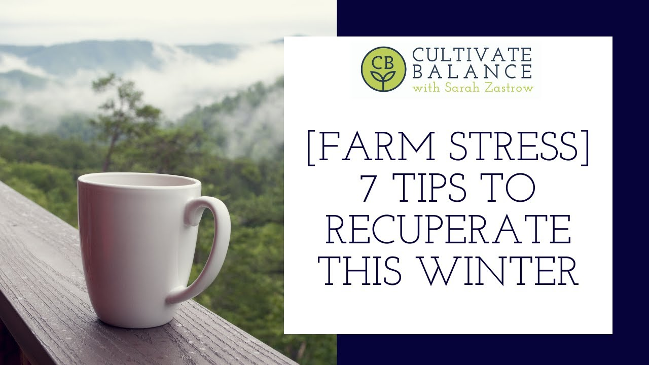 7 Ways to Recuperate This Winter