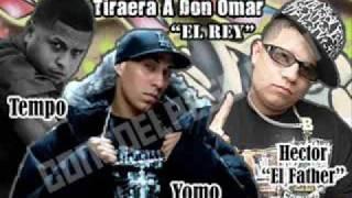 Tempo yomo Hector el father tiraera pa don omar