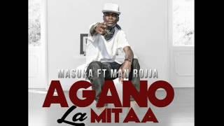 Agano la Mitaa ~Masuka ft Man Rojja official Audio