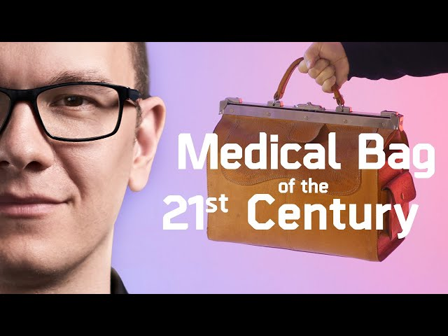 What Should Be In A Medical Bag Of The 21st Century? / Episode 10 - The Medical Futurist