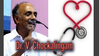 World Heart Day 2015 | Dr.V.Chokalingam - Part-3