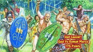 Hail Caesar! Gaul VS Republican Romans and Numidians (175 points)