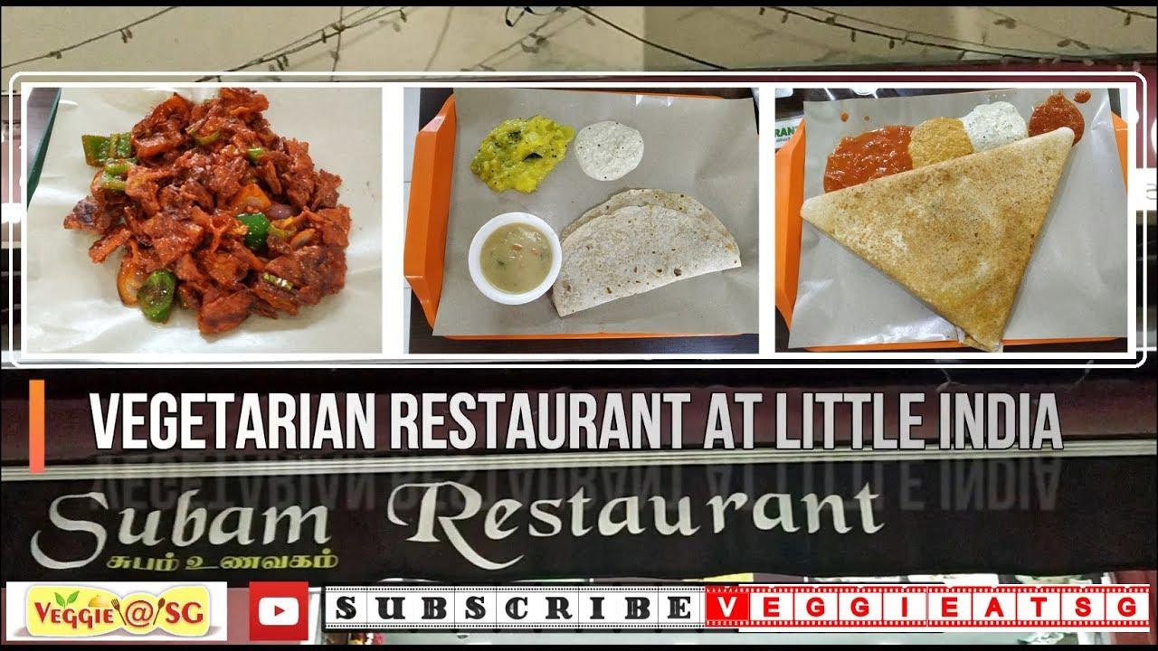 Subam Restaurant Vegetarian Restaurant At Campbell Lane Little India Singapore