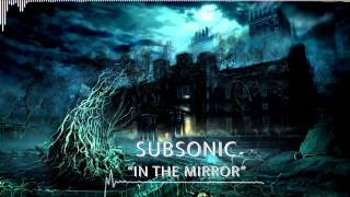 SubSonic - In the Mirror | Dark Trap Beat 120 BPM (HD/HQ)
