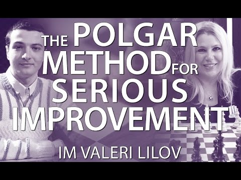 Polgar Method for Serious Improvement! With IM Lilov (Webinar Replay)