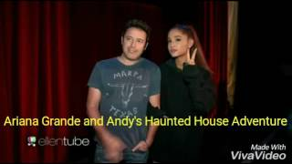 Ariana Grande and Andy's Haunted House Adventure
