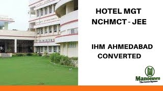 NCHMCT - JEE - IHM AHMEDABAD CONVERTED (ONE YEAR DROP)