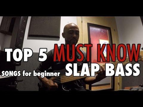Top 5 Must Know (beginner) Slap Bass Songs