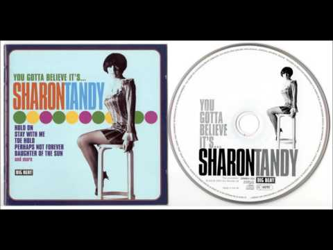 You Gotta Believe It's ... -- Sharon Tandy