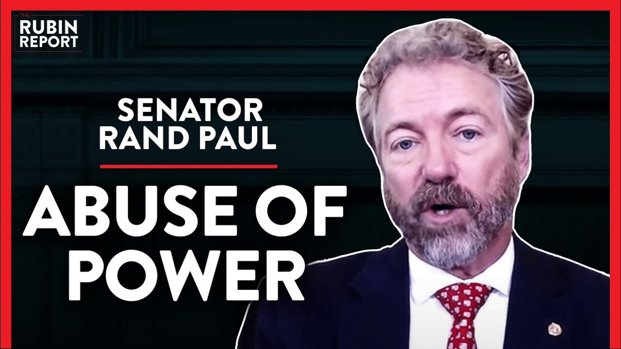 Revealing How Governors Have Used Crisis To Abuse Power (Pt. 2)| Rand Paul | POLITICS | Rubin Report